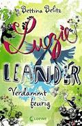 Luzie & Leander 2 - Verdammt feurig - Bettina Belitz - E-Book
