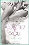 Atemlos - M. Leighton - E-Book