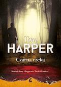 Czarna rzeka - Tom Harper - ebook + audiobook