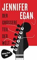Der größere Teil der Welt - Jennifer Egan - E-Book