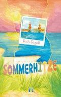 Sommerhitze - Ruth Gogoll - E-Book