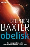Obelisk - Stephen Baxter - E-Book