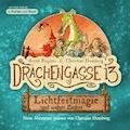 Drachengasse 13 - Lichtfestmagie und andere Zauber - Bernd Perplies - Hörbüch