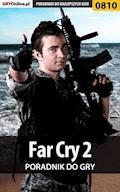 """Far Cry 2 - poradnik do gry - Zamęcki """"g40st"""" Przemysław - ebook"""