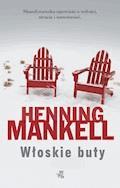 Włoskie buty - Henning Mankell - ebook