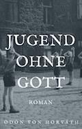 Jugend ohne Gott - Ödön von Horváth - E-Book