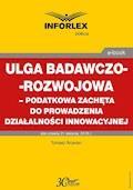 Ulga badawczo-rozwojowa – podatkowa zachęta do prowadzenia działalności innowacyjnej - Tomasz Krywan - ebook