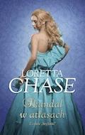 Skandal w atłasach - Loretta Chase - ebook