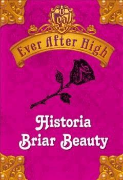 Ever After High. Historia Briar Beauty - Shannon Hale - ebook