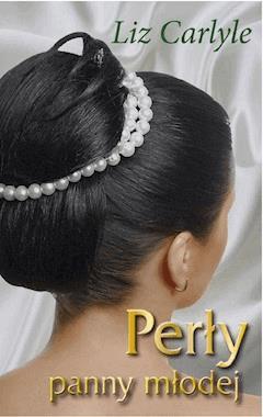 Perły panny młodej - Liz Carlyle - ebook