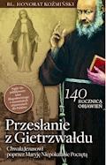 Przesłanie z Gietrzwałdu - Bł. Honorat Koźmiński - ebook