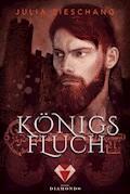 Königsfluch (Prequel von »Königsblau«) - Julia Zieschang - E-Book