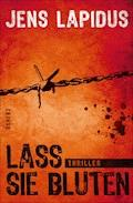 Lass sie bluten - Jens Lapidus - E-Book
