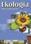 EKOLOGIA. Atlas ilustrowany  - Dorota Kokurewicz - ebook
