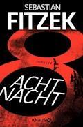 AchtNacht - Sebastian Fitzek - E-Book