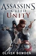 Assassin's Creed: Unity - Oliver Bowden - E-Book