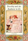 Dorothy und der Zauberer in Oz - Die Oz-Bücher Band 4 - L. Frank Baum - E-Book