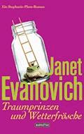 Traumprinzen und Wetterfrösche - Janet Evanovich - E-Book