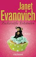 Zuckersüße Todsünden - Janet Evanovich - E-Book