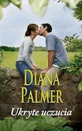 Ukryte uczucia - Diana Palmer - ebook