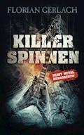 Killerspinnen - Florian Gerlach - E-Book