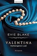 Valentina 2 - Verborgene Lust - Evie Blake - E-Book