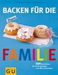 Backen für die Familie - Martina Kittler - E-Book