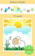 Angielski dla dzieci. Farminkowo. I'm green - Barbara Celińska - ebook