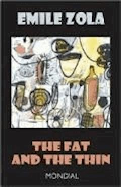 The Fat and the Thin - Emile Zola - ebook