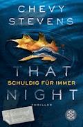That Night - Schuldig für immer - Chevy Stevens - E-Book