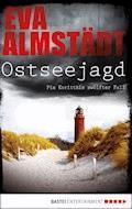 Ostseejagd - Eva Almstädt - E-Book