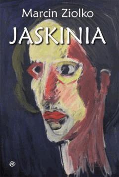 Jaskinia - Marcin Ziolko - ebook