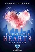 Illuminated Hearts 2: Nachtträger - Asuka Lionera - E-Book