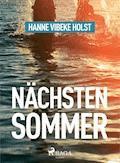 Nächsten Sommer - Hanne-Vibeke Holst - E-Book