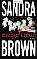 Ewige Treue - Sandra Brown - E-Book