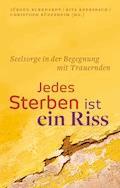 Jedes Sterben ist ein Riss - Jürgen Burkhardt - E-Book