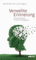 Verwehte Erinnerung - Gabriele Vasak - E-Book