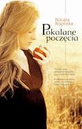Pokalane poczęcia - Natalia Rogińska - ebook