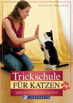 Trickschule für Katzen - Christine Hauschild - E-Book