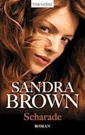 Scharade - Sandra Brown - E-Book