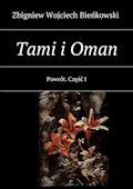 Tami i Oman. Część I. Powrót - Zbigniew Bieńkowski - ebook