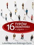 16 typów osobowości w pigułce - Laboratorium Dobrego Życia - ebook