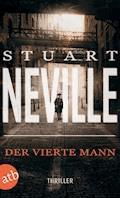 Der vierte Mann - Stuart Neville - E-Book