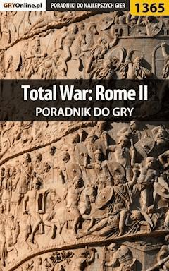 Total War: Rome II - poradnik do gry - Asmodeusz - ebook