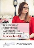 Jak napisać skuteczne zaproszenie na warsztaty i webinary - Krystyna Bezubik - ebook