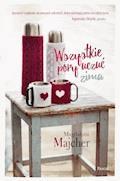 Wszystkie pory uczuć. Zima - Magdalena Majcher - ebook