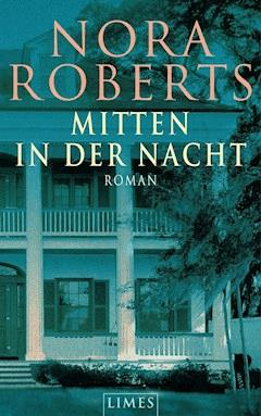 Mitten in der Nacht - Nora Roberts - E-Book