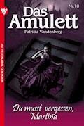Das Amulett 10 – Liebesroman - Patricia Vandenberg - E-Book