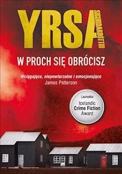 W proch się obrócisz - Yrsa Sigurdardóttir - ebook