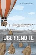 Überrendite - Alexis Eisenhofer - E-Book
